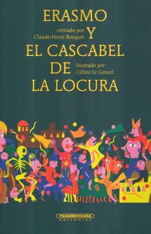 ERASMO Y EL CASCABEL DE LA LOCURA