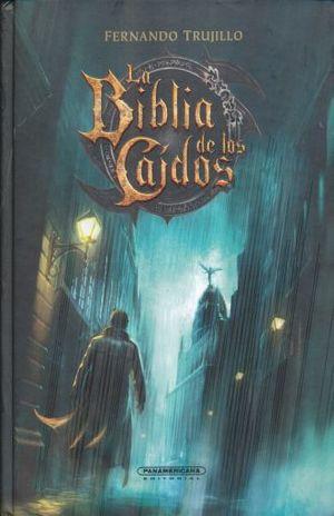 BIBLIA DE LOS CAIDOS, LA / PD.