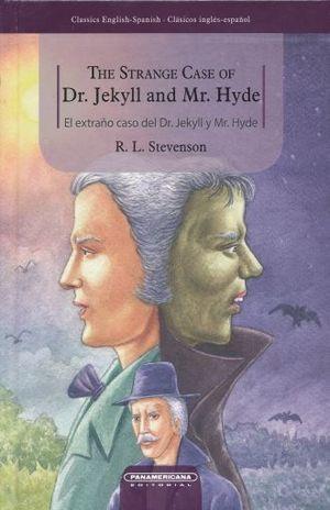 THE STRANGE CASE OF DR JEKYLL AND MR HYDE / EL EXTRAÑO CASO DEL DR JEKYLL Y MR HYDE / PD. (EDICION BILINGUE)