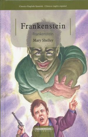 FRANKENSTEIN / PD. (EDICION BILINGUE)