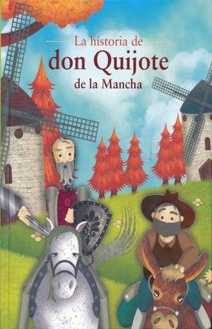 HISTORIA DE DON QUIJOTE DE LA MANCHA, LA / PD.