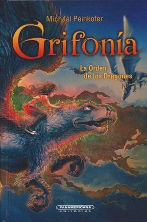 Grifonía. La Orden de los Dragones / pd.