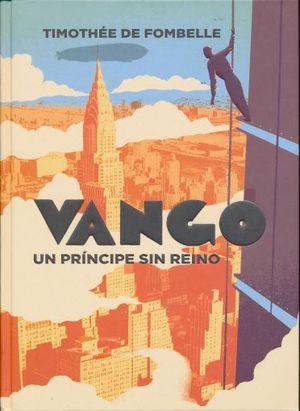 VANGO UN PRINCIPE SIN REINO / PD.