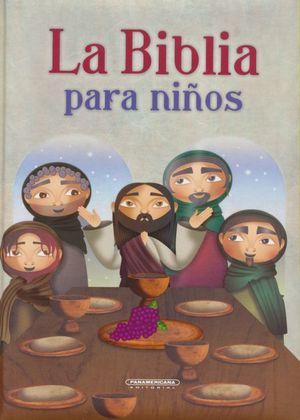 BIBLIA PARA NIÑOS, LA / PD