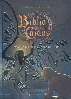 Del testamento del gris / La biblia de los caidos / Tomo 2 / pd.