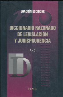 DICCIONARIO RAZONADO DE LEGISLACION Y JURISPRUDENCIA / 3 TOMOS