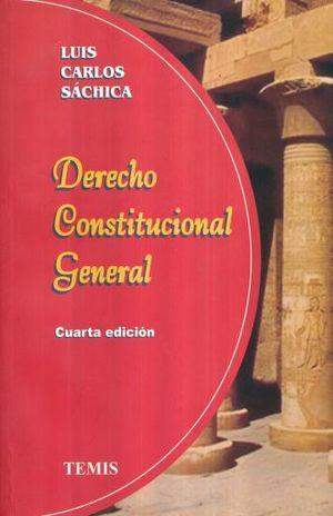 DERECHO CONSTITUCIONAL GENERAL / 4 ED.