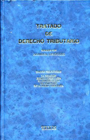TRATADO DE DERECHO TRIBUTARIO / 2 TOMOS / PD.