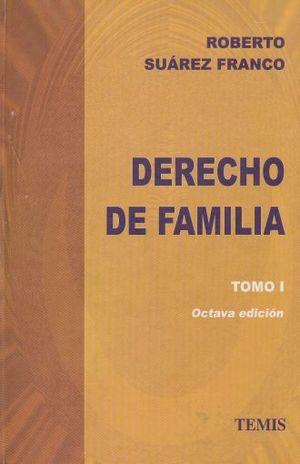 DERECHO DE FAMILIA / TOMO I REGIMEN DE LAS PERSONAS / 8 ED. / PD.
