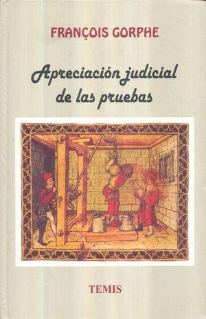 APRECIACION JUDICIAL DE LAS PRUEBAS / 2 ED. / PD.