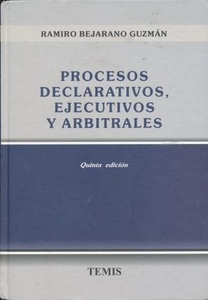 PROCESOS DECLARATIVOS EJECUTIVOS Y ARBITRALES / 5 ED. / PD.