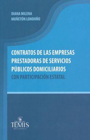 CONTRATOS DE LAS EMPRESAS PRESTADORAS DE SERVICIOS PUBLICOS DOMICILIARIOS CON PARTICIPACION ESTATAL