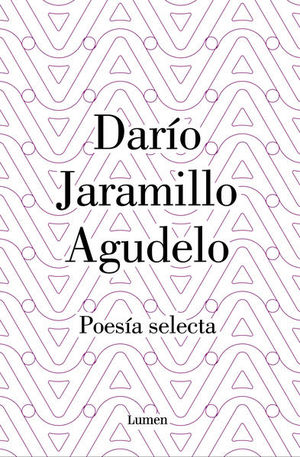 Poesía Selecta. Darío Jaramillo / pd.