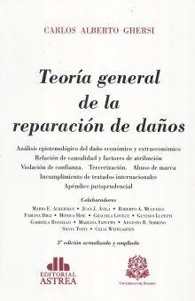 TEORIA GENERAL DE LA REPARACION DE DAÑOS / 3 ED.