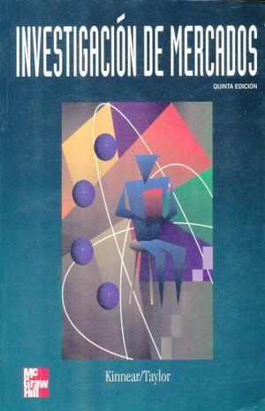INVESTIGACION DE MERCADOS / 5 ED.