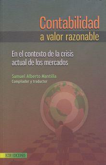 CONTABILIDAD A VALOR RAZONABLE. EN EL CONTEXTO DE LA CRISIS ACTUAL DE LOS MERCADOS