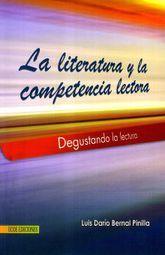 LITERATURA Y LA COMPETENCIA LECTORA, LA. DEGUSTANDO LA LECTURA