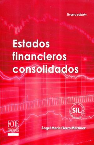 ESTADOS FINANCIEROS CONSOLIDADOS / 3 ED.