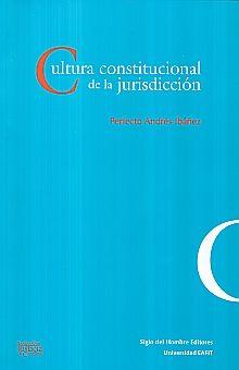 CULTURA CONSTITUCIONAL DE LA JURISDICCION