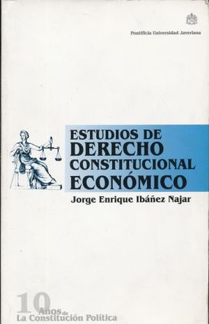 ESTUDIOS DE DERECHO CONSTITUCIONAL ECONOMICO