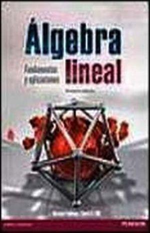 ALGEBRA LINEAL. FUNDAMENTOS Y APLICACIONES