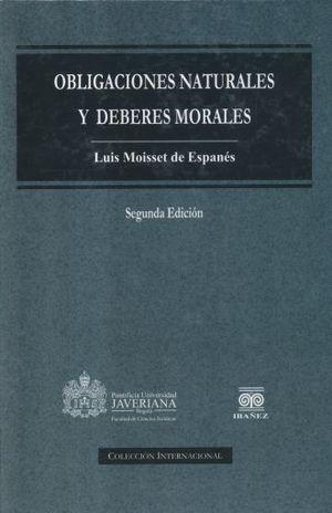 OBLIGACIONES NATURALES Y DEBERES MORALES / 2 ED. / PD.