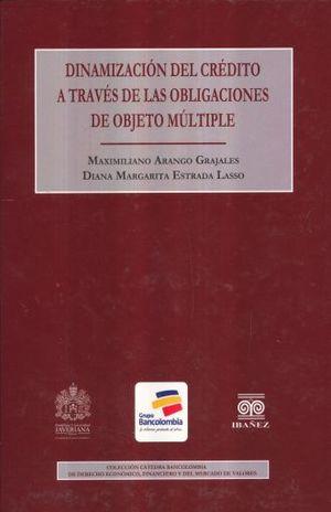 DINAMIZACION DEL CREDITO A TRAVES DE LAS OBLIGACIONES DE OBJETO MULTIPLE / PD.