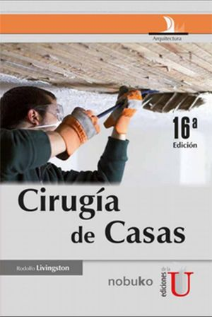 Cirugía de casas / 16 ed.