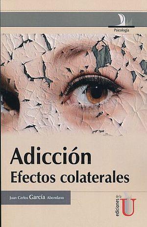ADICCIONES. EFECTOS COLATERALES