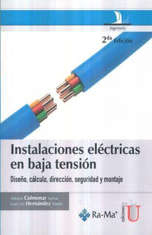 INSTALACIONES ELECTRICAS EN BAJA TENSION / 2 ED.