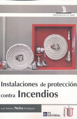 INSTALACION DE PROTECCION CONTRA INCENDIOS