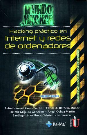 HACKING PRACTICO EN INTERNET Y REDES DE ORDENADORES