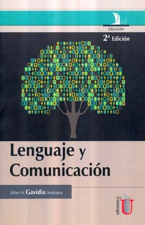 LENGUAJE Y COMUNICACION / 2 ED.