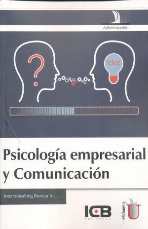 PSICOLOGIA EMPRESARIAL Y COMUNICACION