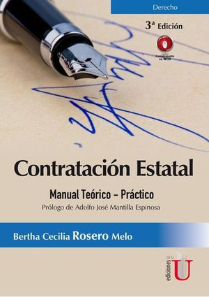 Contratación estatal. Manual teórico - práctico / 3 ed.