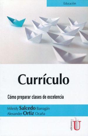 CURRICULO. COMO PREPARAR CLASES DE EXCELENCIA