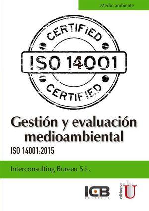 Gestión y evaluación mediambiental. ISO 14001 / 2015