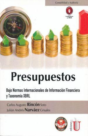 PRESUPUESTOS BAJO NORMAS INTERNACIONALES DE INFORMACION FINANCIERA Y TAXONOMIA XBRL