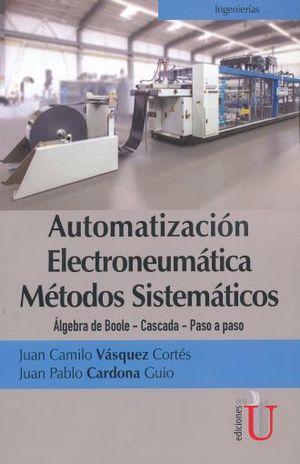 AUTOMATIZACION ELECTRONEUMATICA METODOS SISTEMATICOS
