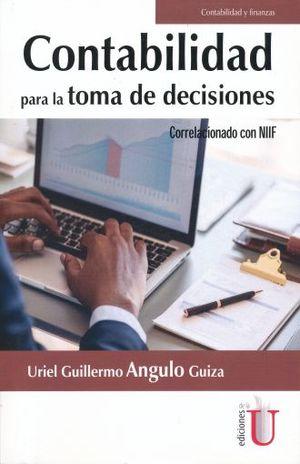CONTABILIDAD PARA LA TOMA DE DECISIONES CORRELACIONADO CON NIIF