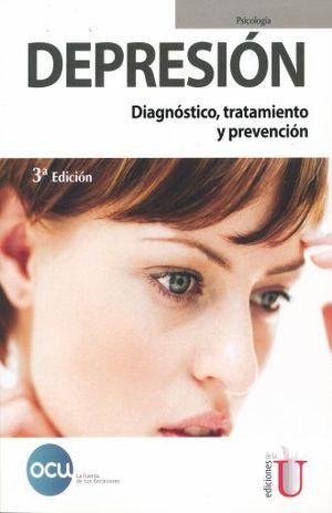 DEPRESION. DIANOSTICO TRATAMIENTO Y PREVENCION / 3 ED.