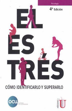 ESTRES, EL. COMO IDENTIFICARLO Y SUPERARLO / 4 ED.