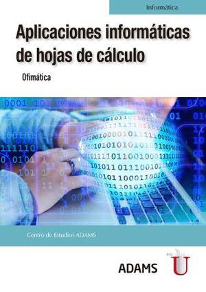 APLICACIONES INFORMATICAS DE HOJAS DE CALCULO. OFIMATICA