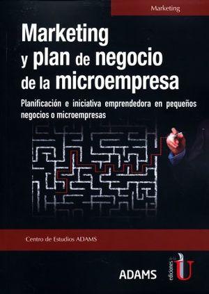 MARKETING Y PLAN DE NEGOCIO.PLANIFICACION E INICIATIVA EMPRENDEDORA EN PEQUEÑOS NEGOCIOS O MICROEMPRESAS