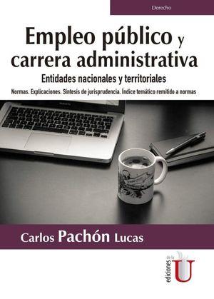 Empleo público y carrera administrativa. Entidades nacionales y territoriales