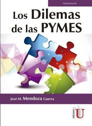 DILEMAS DE LAS PYMES, LOS