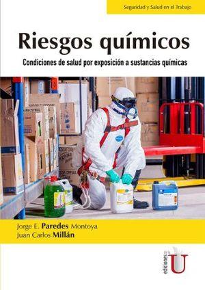 RIESGOS QUIMICOS. CONDICIONES DE SALUD POR EXPOSICION A SUSTANCIAS QUIMICAS