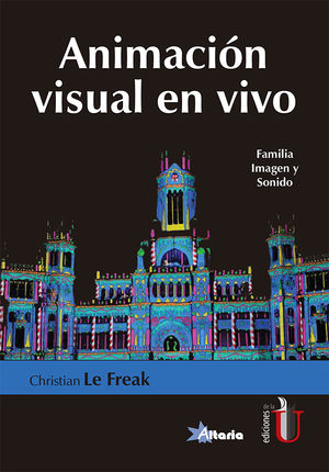 ANIMACION VISUAL EN VIVO. FAMILIA IMAGEN Y SONIDO
