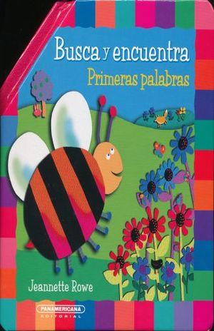 BUSCA Y ENCUENTRA. PRIMERAS PALABRAS / PD.