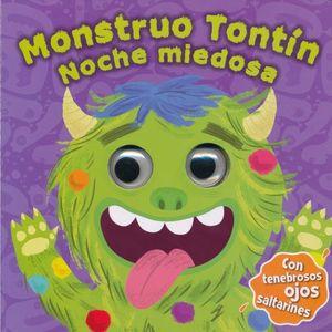 MONSTRUO TONTIN. NOCHE MIEDOSA / PD.